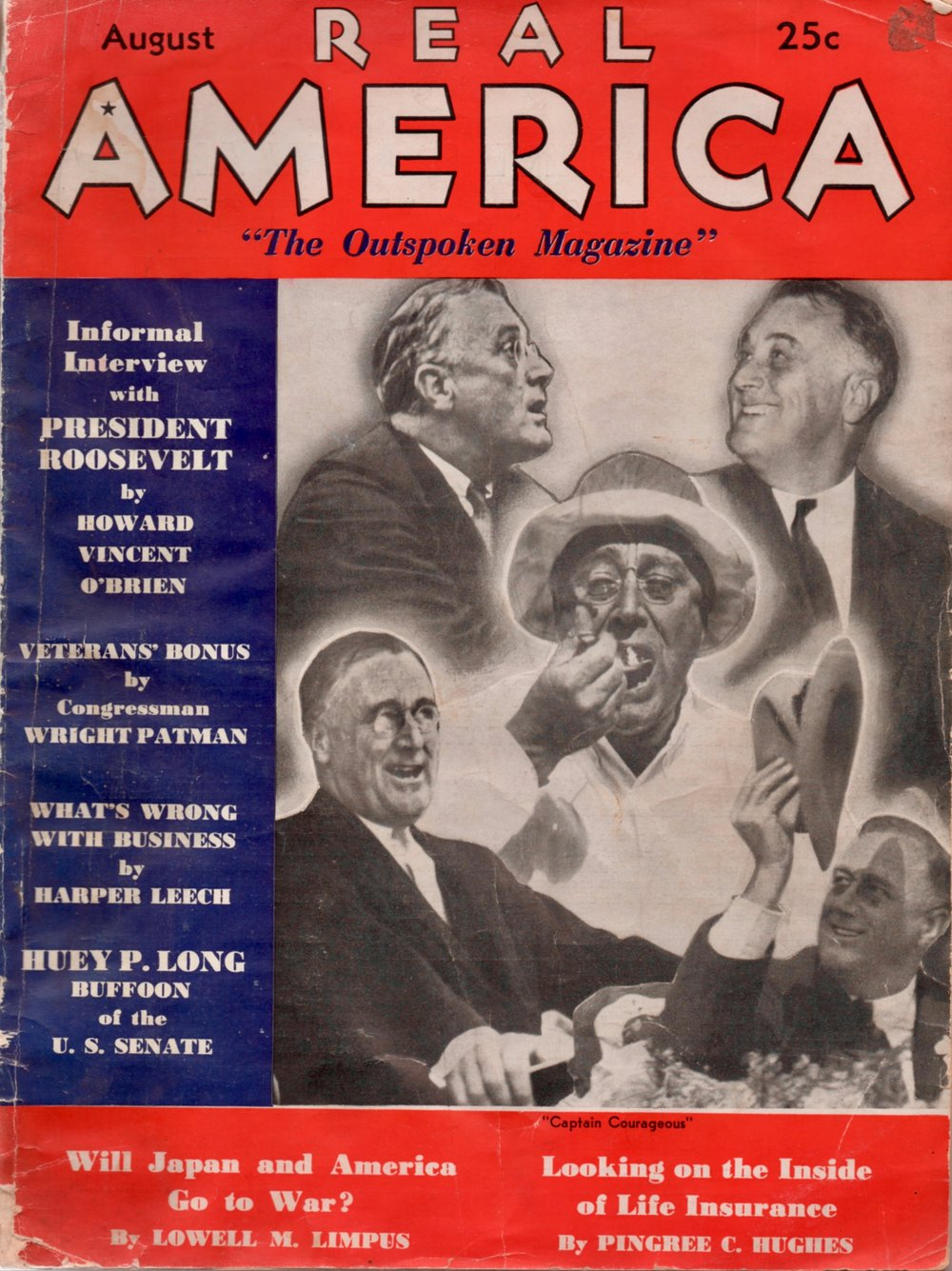"My favorite headline from the cover: ""Huey P. Long: Buffoon of the U.S. Senate."" Political junkies will recall that Long was the model for Willie Stark in All the King's Men by Robert Penn Warren."