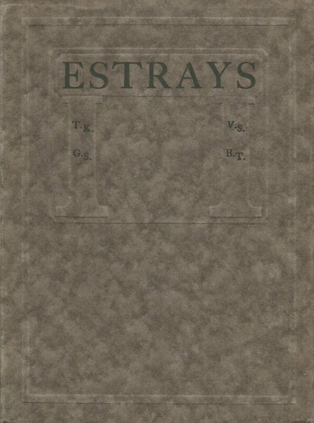 "The cover to the rare first edition of Estrays, the work of four ""up and coming"" Chicago poets, published in December 1918 at The Camelot Press in Chicago. The initials of the four poets are on the cover: Thomas Kennedy, George Seymour, Vincent Starrett, and Basil Thompson. There were only 250 printed."