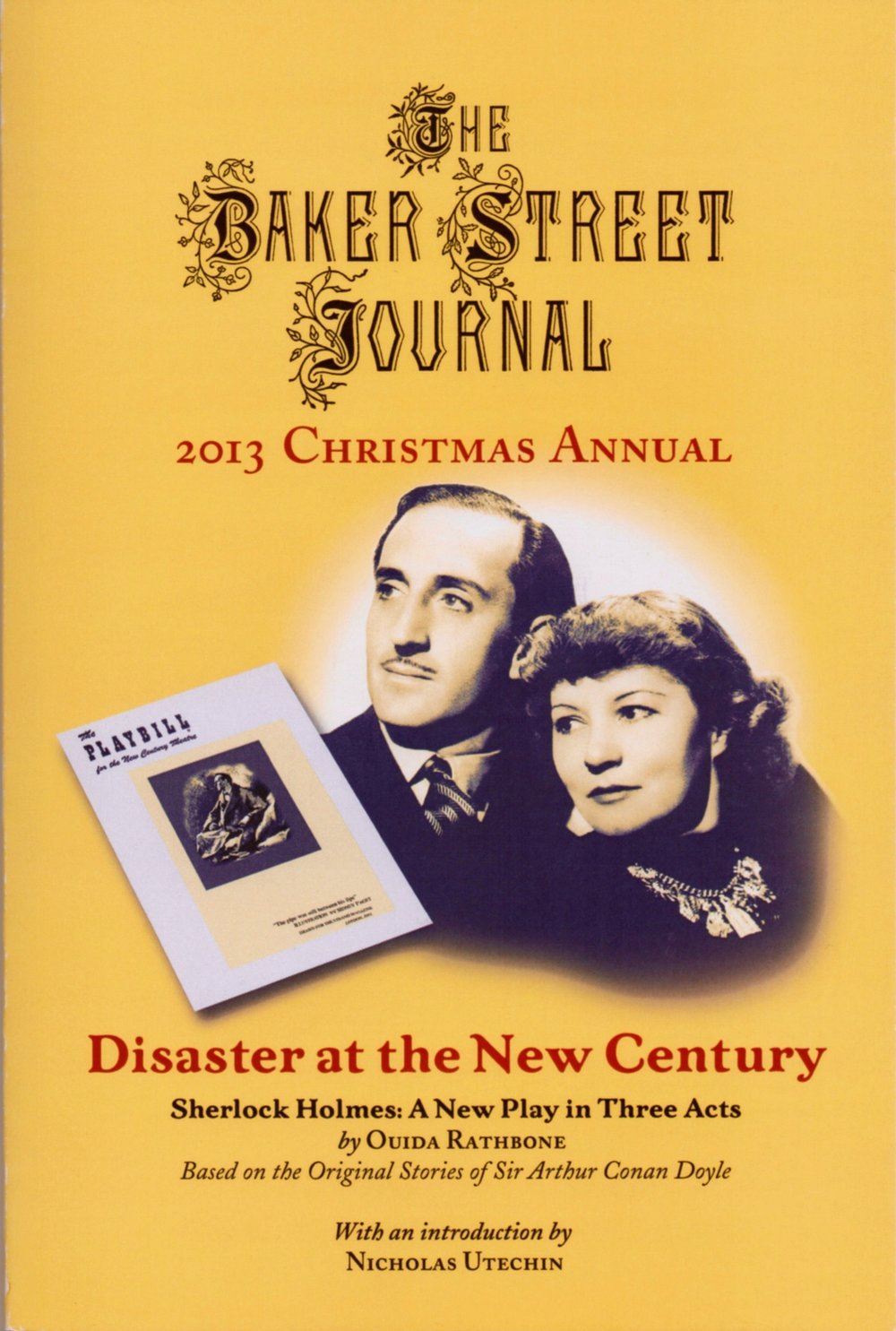 The Rathbone play was published by  The Baker Street Journal  as its 2013 Christmas Annual, with an excellent introduction by Nick Utechin.