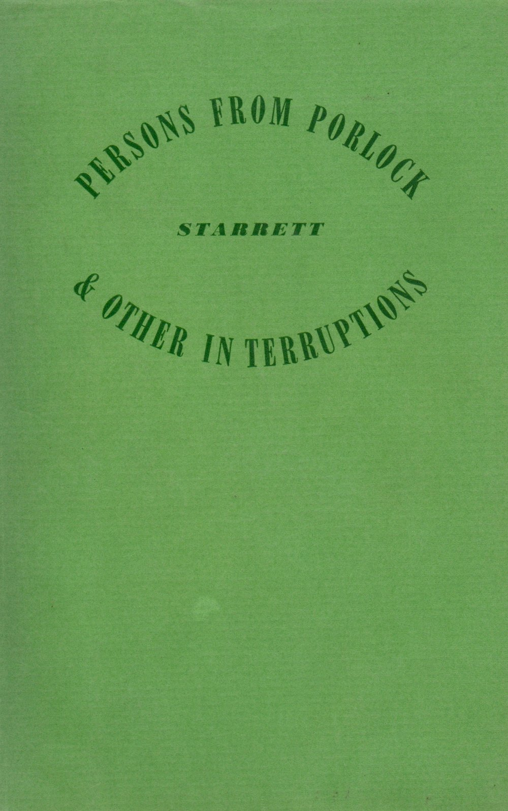 "A chapter in this 1938 book of Starrett's essays included ""Sherlock and After,"" a rumination on the future of the detective story."