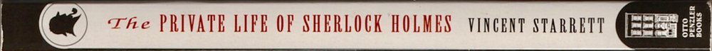 Spine of the 1993 Otto Penzler's Sherlock Holmes Library edition.