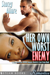 Her Own Worst Enemy  by Stacey Allure    Available Now:   Amazon   Barnes & Noble   Google Play   Kobo   All Romance   iTunes