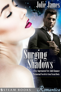 Surging Shadows   by Jolie James