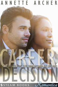 Career Decision   by Annette Archer