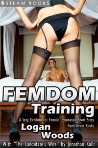 Femdom Training   by Logan Woods