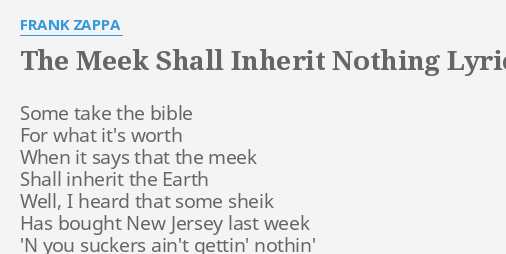the meek shall inherit nothing