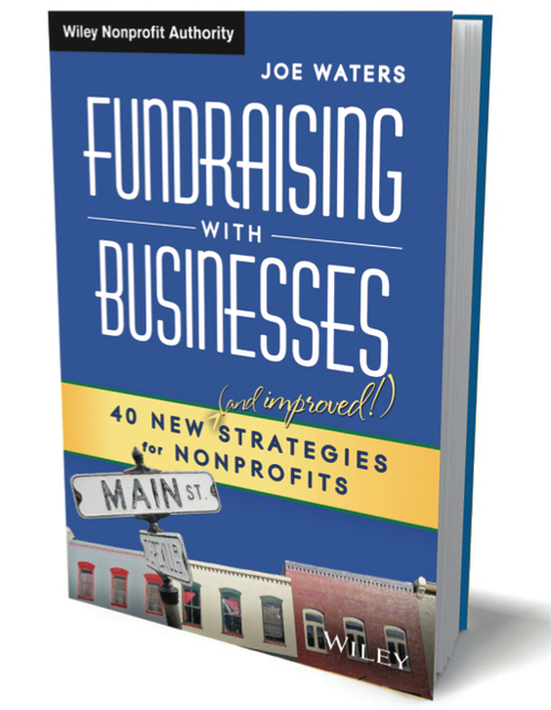 "You can learn a lot about volunteer engagement from Joe Waters' book ""Fundraising with Businesses."""