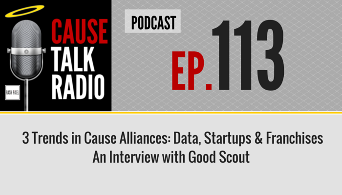 CauseTalk Radio Good Scout Group