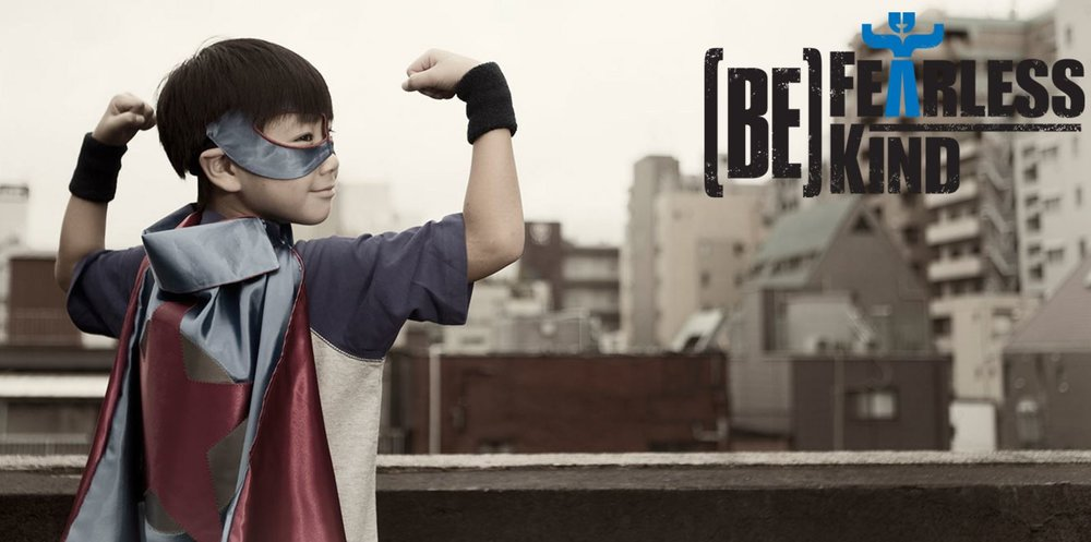 be fearless be kind superhero.JPG