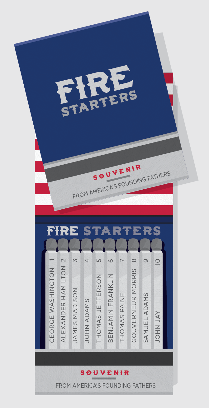 Fire Starters - America's Founding Fathers