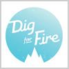 DigForFire.jpg