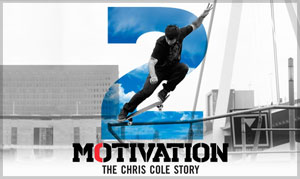 THE MOTIVATION 2 – The Chris Cole Story