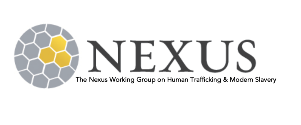 #EndSlaveryNow! Second Edition 2016 Nexus Working Group on Human Trafficking and Modern Slavery -