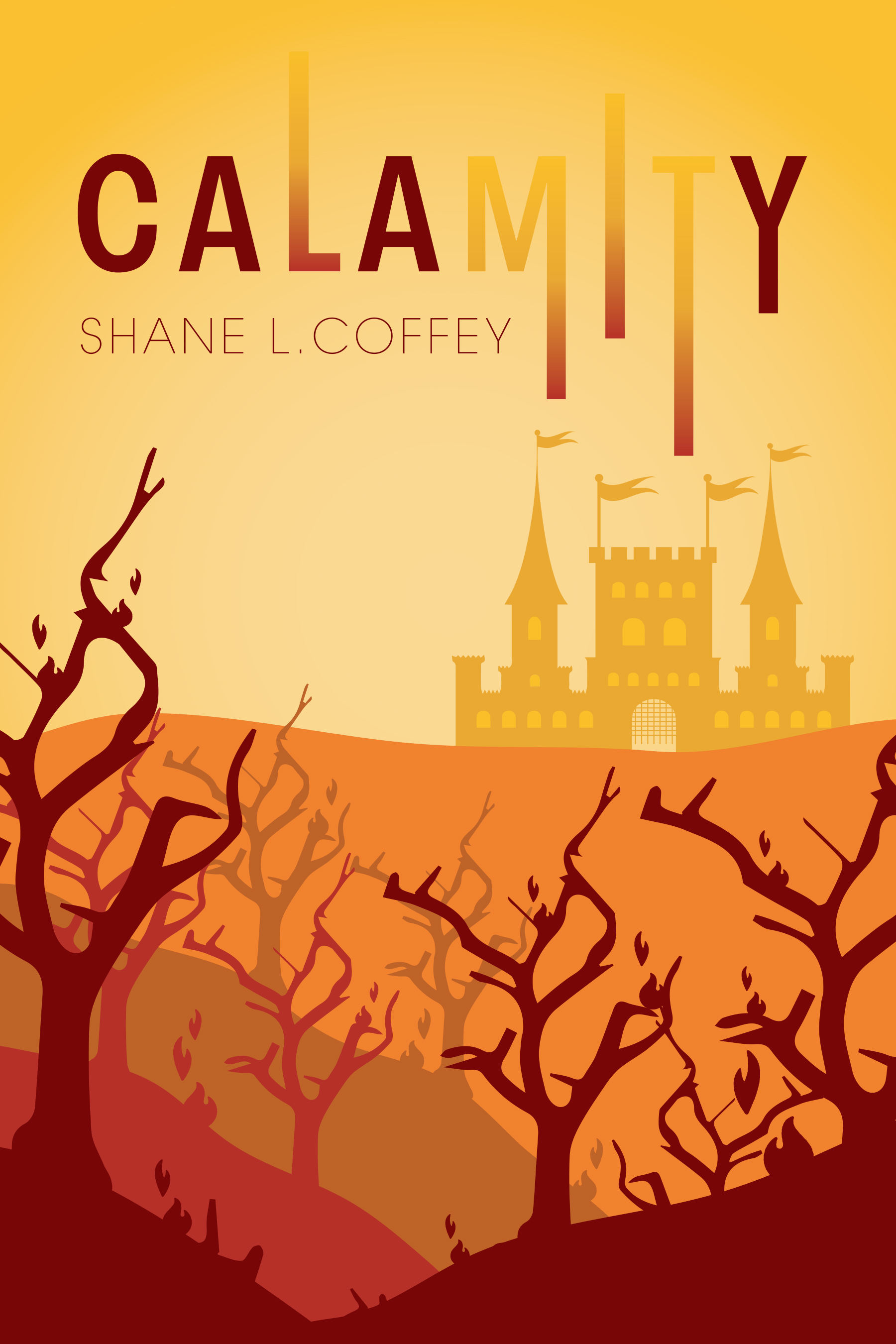 Calamity (Spirit of the Trees - Book 3)