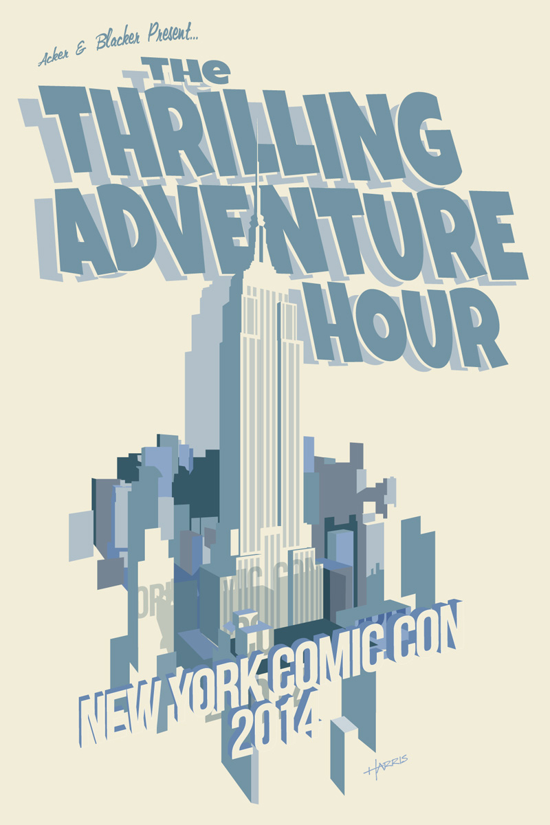 Poster and schedule card for Thrilling Adventure Hour at New York Comic Con.