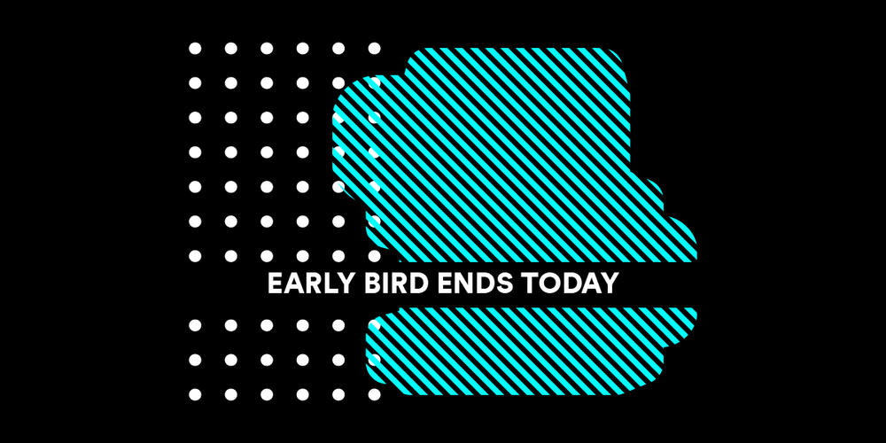 TDC18_EarlyBirdEndsToday_1200X600-01.png
