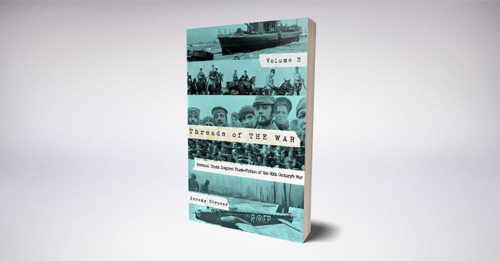 Threads of The War, Volume III