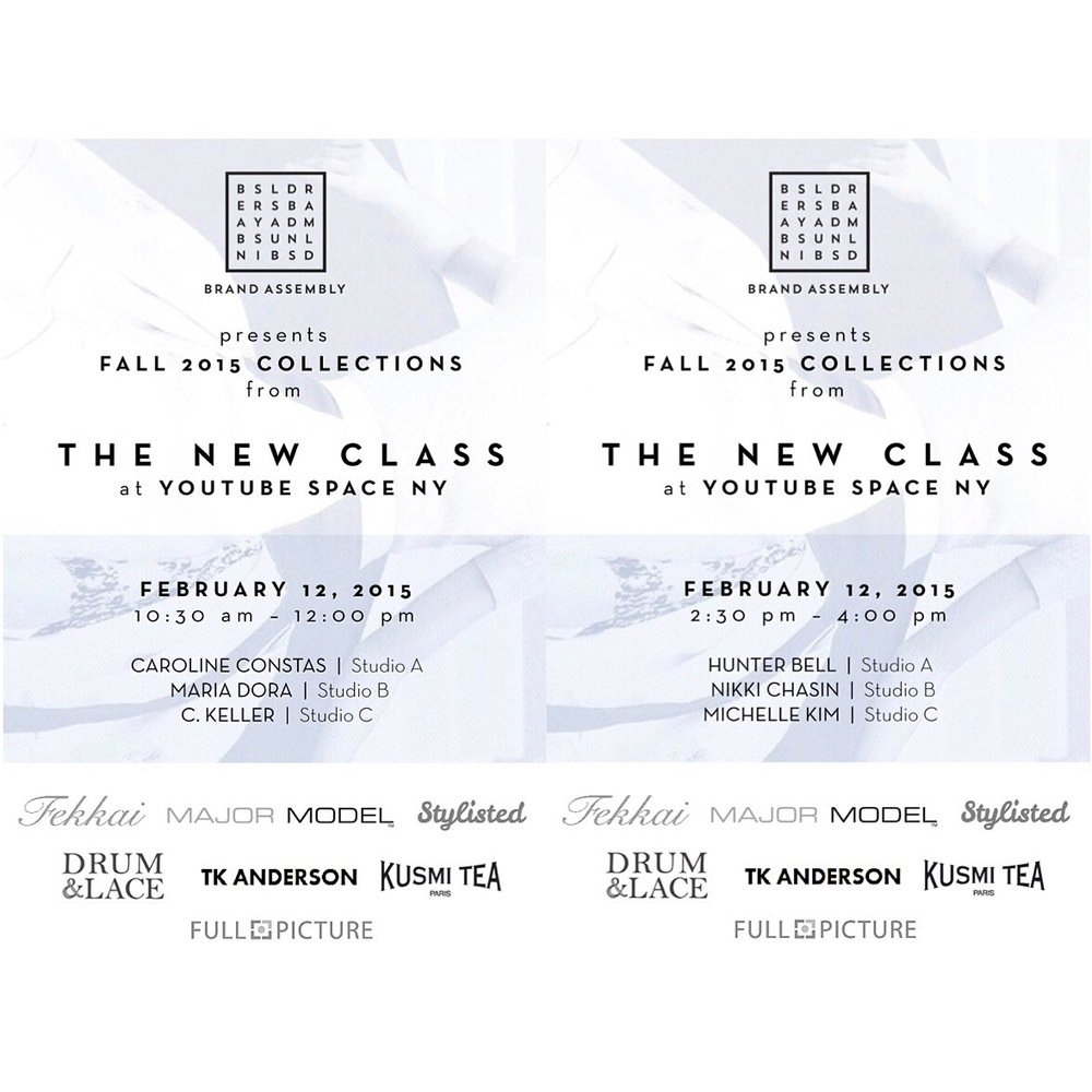 "(Program Notes for ""The New Class"" event at YouTube Studios NY featuring emerging designers during NYFW Fall/Winter 2015 Collections)"
