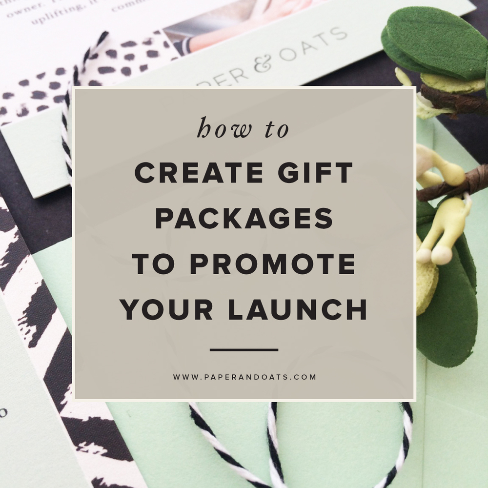 How to create gift packages to promote your launch — Paper + Oats