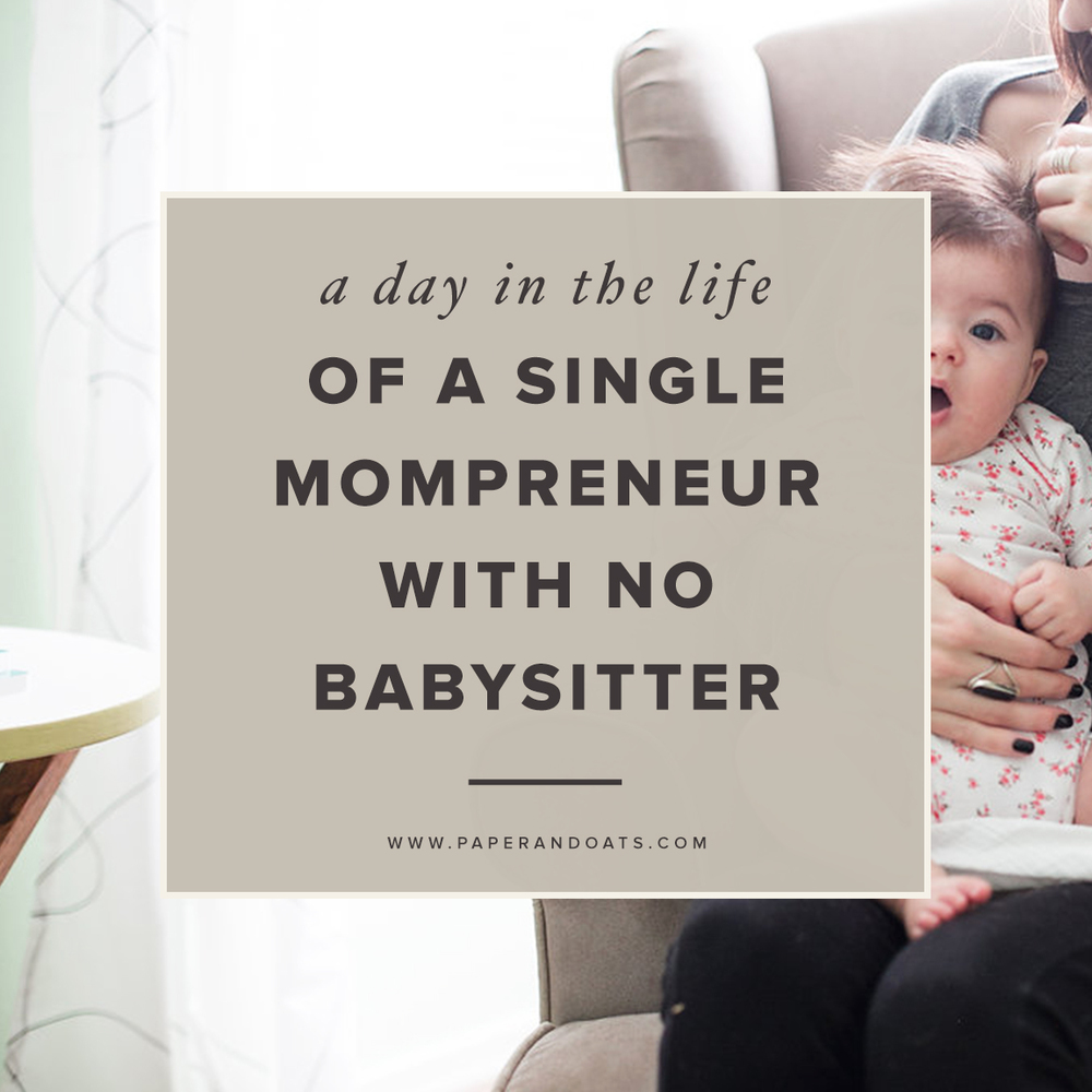 A day in the life of a single mompreneur with no babysitter