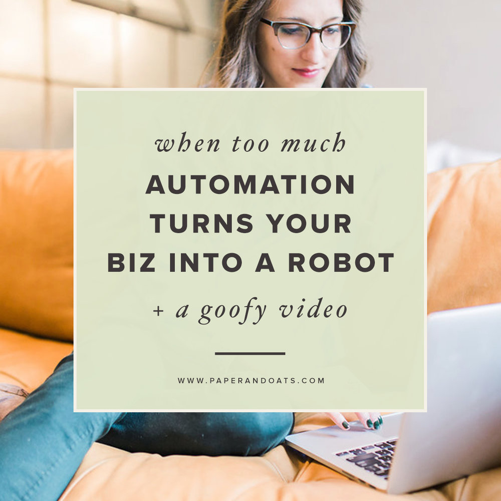 When too much automation turns your business into a robot (+ a goofy video)