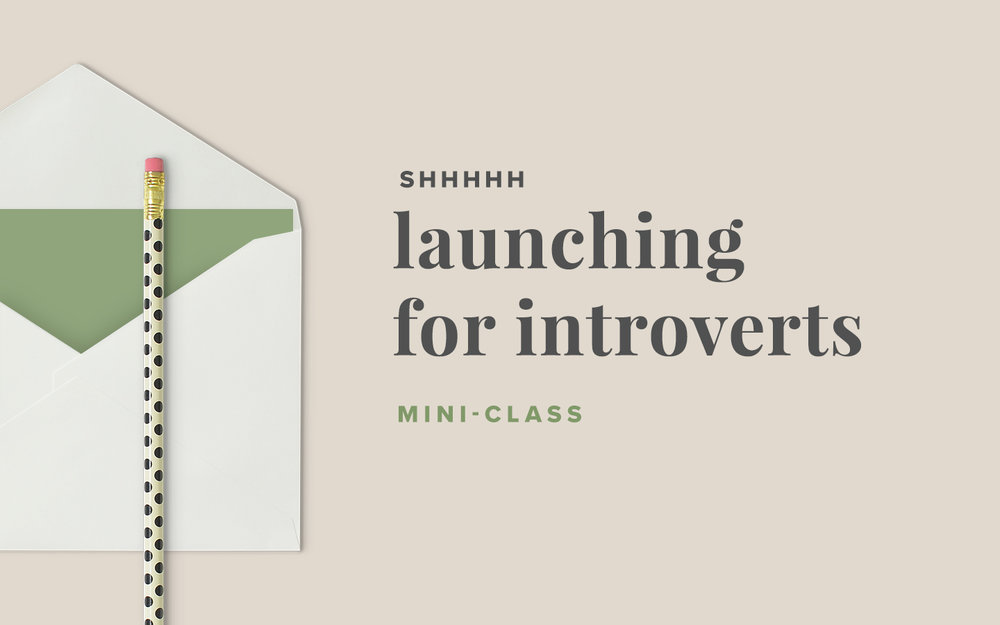 Launching for Introverts - a mini-class by Paper + Oats