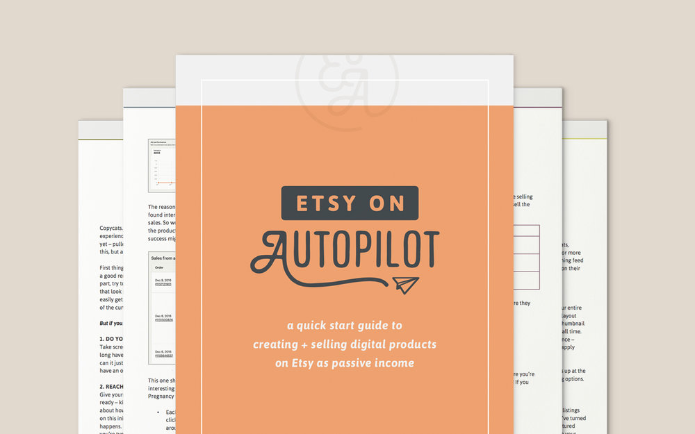 Beginners guide to selling digital products on Etsy as passive income – Etsy on Autopilot Ebook by Paper + Oats