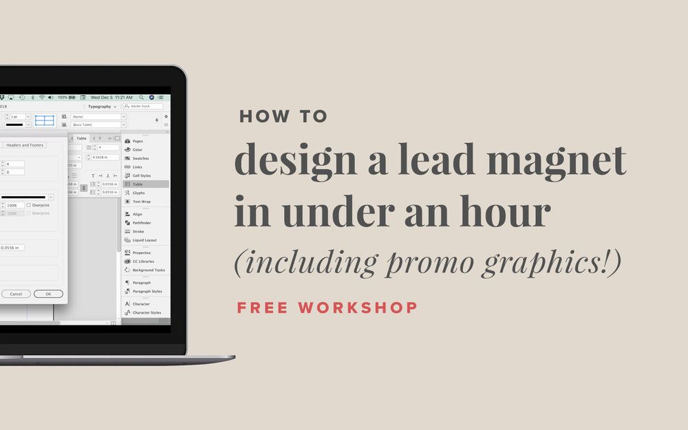 How to Design a Lead Magnet in Under an Hour (including promo graphics) — free video workshop from Paper + Oats