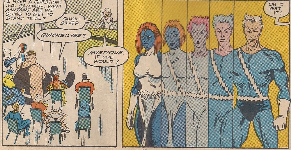 As though her team thought that Mystique's power was being blue.