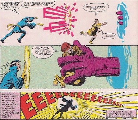 Dr. Strange is completely useless in this story.