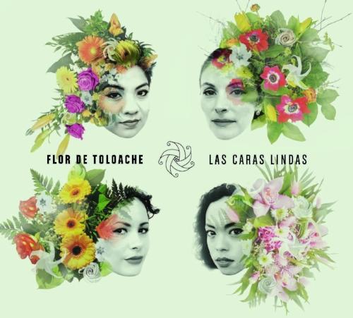 Flor De Toloache Las Caras Lindas Chulo Records