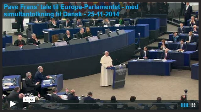 Pave Frans' tale tilEuropa-Parlamentet -med simultantolkning tilDansk