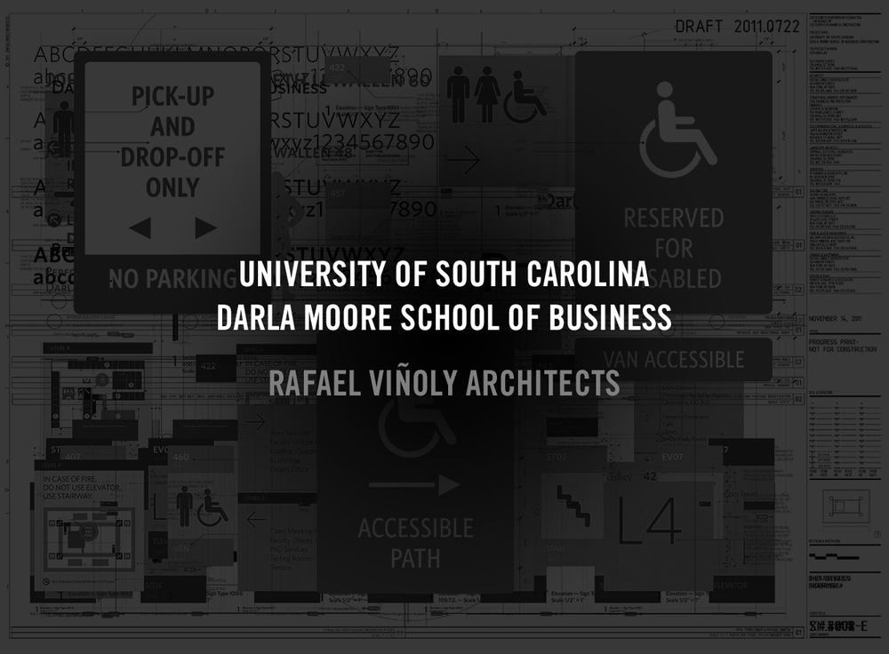 The Darla Moore project was to provide wayfinding and signage for the new school campus. HTF's Whitney captured a sense of the Moore School's élan, and brought gravity to the words.