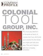 Company Profile: Colonial Tool Group Inc.