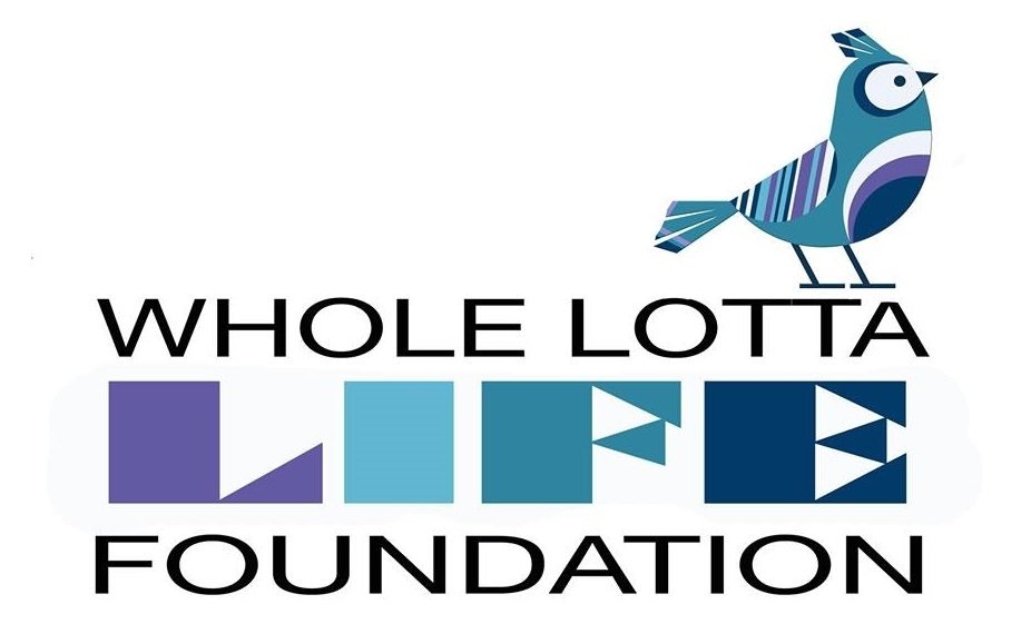Whole Lotta LIFE Foundation