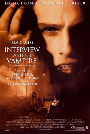 "Poster from the controversial 1994 movie ""Interview With the Vampire.""  Anne Rice balked at Tom Cruise playing her beloved Lestat but later admitted he was very good indeed"