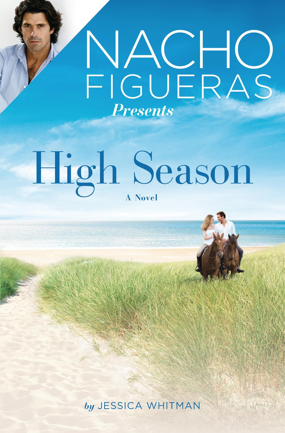 """High Season"" – the first novel in Nacho Figueras' ""Polo Season"" series."