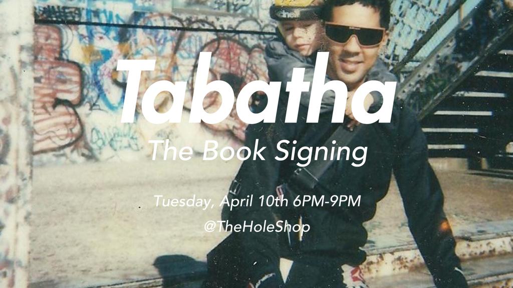 Tabatha - The book signing. @TheHoleShop 6 to 9pm 312 Bowery, NY NY