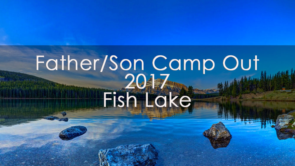fish lake campout 2017 v1.jpg