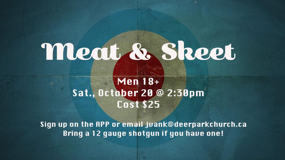 Meat & Skeet - October 20, 2018