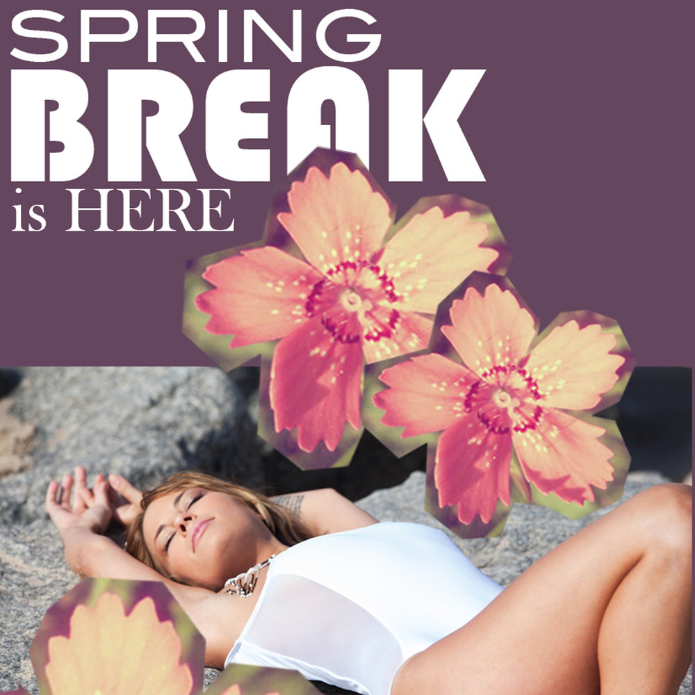SPRING BREAK IS HERE   And we're just excited as you. Checkout what we have for you   Read More