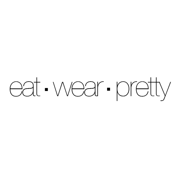 EAT - WEAR- PRETTY   A few tips to balance health and beauty    Read More