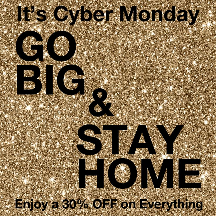 CYBER MONDAY!!!   A Shopping Experience from Home   Read More