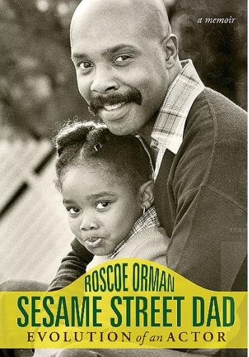 Sesame Street Dad By Roscoe Orman