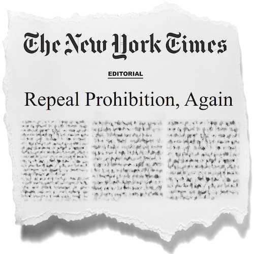 Read the New York Times' full endorsement of repealing prohibition!