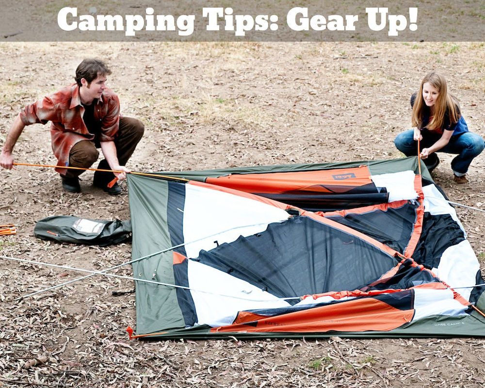 Camping Tips: The Gear