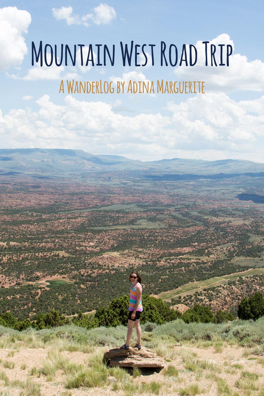 WanderLog: Mountain West RoadTrip by Adina Marguerite