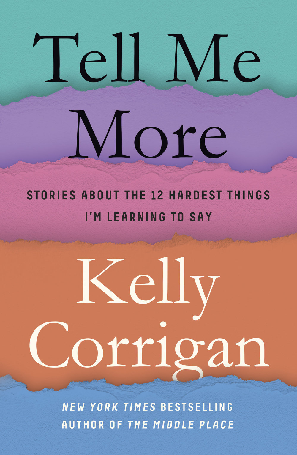 Preorder Tell Me More Amazon | Barnes & Noble | Powell's | BAM | Hudson | IndieBound | Target | iBooks -
