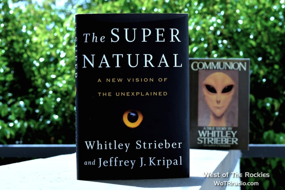 "Foreground: ""The Super Natural"" by Strieber and Kripal.  Background: ""Communion"" by Whitley Strieber."
