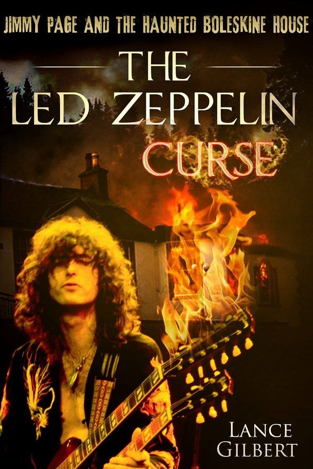 """ The Led Zeppelin Curse: Jimmy Page and the Haunted Boleskine House "" by Lance Gilbert, available on  Kindle ."